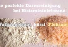 Darmreinigung Histaminintoleranz Zeolith