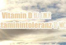 vitamin-d histaminintoleranz